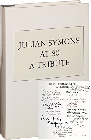 Julian Symons at 80: A Tribute (Signed Limited Edition, Copy No. 1, with original etching by ...
