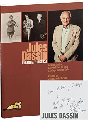 Jules Dassin: Violencia Y Justicia (In Spanish) (First Edition, Signed Association Copies): Castro,...