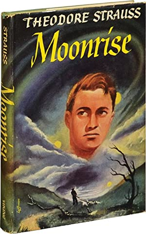 Moonrise (First Edition, Variant B): Strauss, Theodore