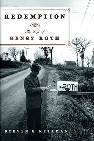 Redemption: The Life of Henry Roth (Signed First Edition)