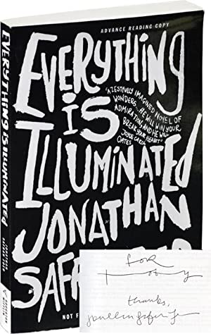 Everything is Illuminated (Advance Reading Copy, Signed): Safran Foer, Jonathan