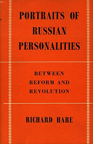 Portraits of Russian Personalities Between Reform and Revolution (First Edition): Hare, Richard