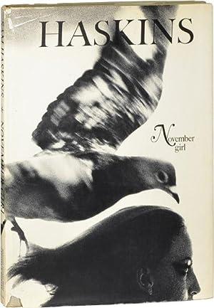 November Girl (First Edition): Haskins, Sam
