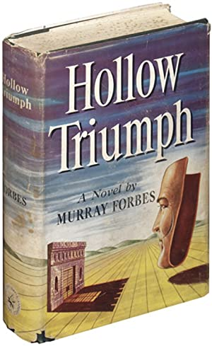 Hollow Triumph (First Edition): Forbes, Murray