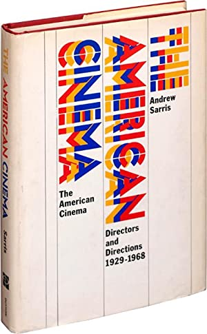 The American Cinema (First Edition): Sarris, Andrew