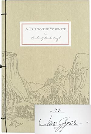 A Trip to the Yosemite (Limited Edition,: Van der Burgh,