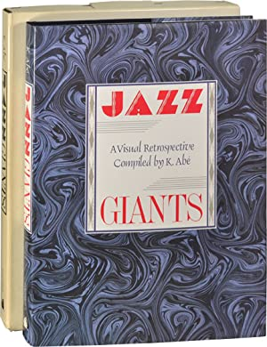 Jazz Giants: A Visual Retrospective (First UK Edition): Abe, K. (compiled by); Nat Hentoff (...