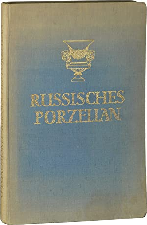 Russisches Porzellan 1744 - 1923 (First Edition)