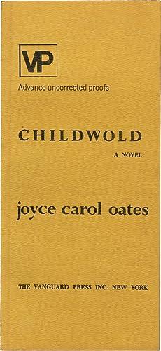 Childwold (Uncorrected Proof): Oates, Joyce Carol