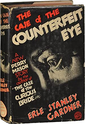 The Case of the Counterfeit Eye (First Edition, publisher's file copy): Gardner, Erle Stanley