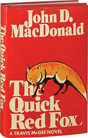 The Quick Red Fox (First American Hardcover: MacDonald, John D.