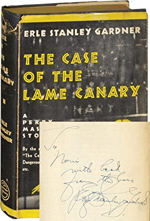 The Case of the Lame Canary (First Edition, inscribed): Gardner, Erle Stanley