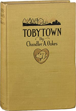 Tobytown (First Edition): Oakes, Chandler A.; George Carlson (illustrations)