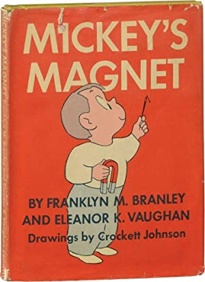 Mickey's Magnet (First Edition): Branley, Franklyn M.,