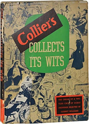 Collier's Collects its Wits: The Cream of a Two-Year Crop of Comic Drawings (First Edition): ...