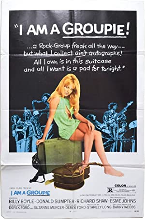 I Am a Groupie (Original poster for the 1970 film): Ford, Derek (director, screenwriter); Suzanne ...