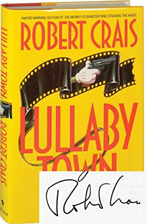 Lullaby Town (Signed First Edition): Crais, Robert