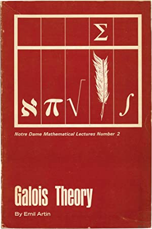 Galois Theory (Softcover): Artin, Emil; Dr. Arthur N. Milgram (edited by, supplement)