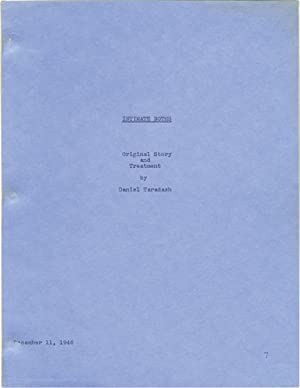 Intimate Notes (Original screenplay for an unproduced film): Taradash, Daniel (screenwriter)
