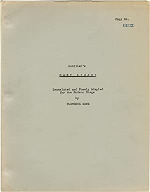 Mary Stuart (Original screenplay for an unproduced play): Dane, Clemence (adaptation); Friedrich [...