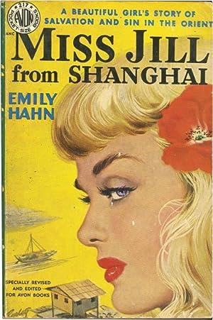 Miss Jill from Shanghai (Vintage Paperback): Hahn, Jill