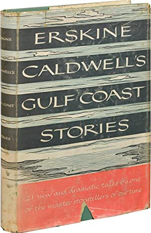 Erskine Caldwell's Gulf Coast Stories (Signed First Edition): Caldwell, Erskine