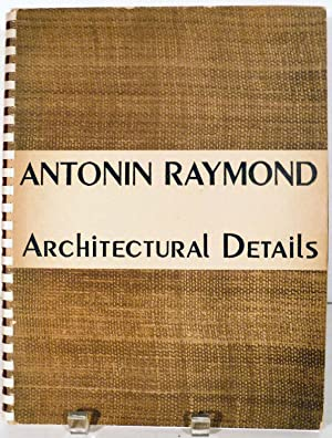 Architectural Details: Raymond, Antonin