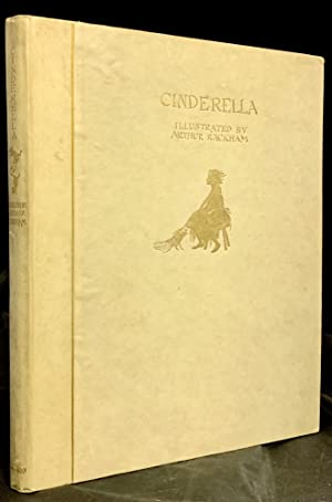 Cinderella; Retold By C.S. Evans And Illustrated by Arthur Rackham: Rackham, Arthur (Illustrator)