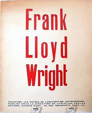 Frank Lloyd Wright; Maitres de l'Architecture Contemporaine, no 1: Wright, Frank Lloyd