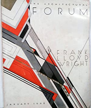 The Architectural Forum -- Frank Lloyd Wright Issue -- Volume 88 Number 1: Wright, Frank Lloyd