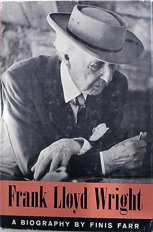Frank Lloyd Wright: Farr, Finis