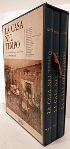La Casa Nel Tiempo; Storia universale dell'abitazione e dell'arredamento: Gaizo, Vittorio...