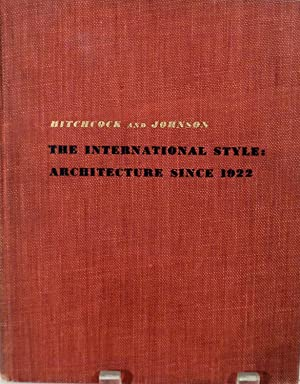The International Style: Architecture since 1922: Hitchcock, Jr., Henry-Russell & Philip Johnson