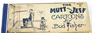 The Mutt And Jeff Cartoons Book 2: Fisher, Bud