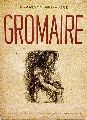 Gromaire: Gromaire, Francois
