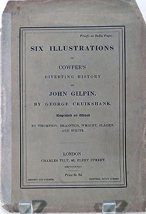 Six Illustrations To Cowper's Diverting History Of: Cruikshank, George