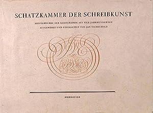 Schatzkammer Der Schreibkunst; Meisterwerke Der Kalligraphie Aus Vier Jahrhunderen Auf Zweihundert ...