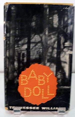 Baby Doll The Script For The Film;: Williams, Tennessee