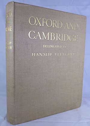 Oxford And Cambridge Delineated By Hanslip Fletcher