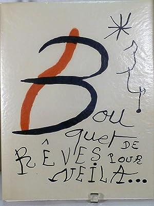 Bouquet de reves pour Neila by Yvan: Miro, Joan (Illustrator)