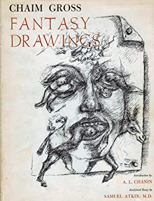 Phantasy Drawings; Introduction by A.L. Chanin * Analytical Essay by Samuel Atkin, M.D.