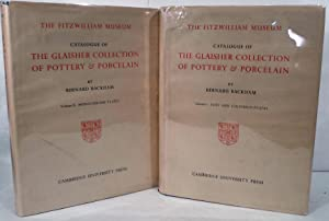 Catalogue Of The Glaisher Collection Of Pottery & Porcelain In The Fitzwilliam Museum Cambridge...