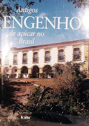Antigos Engenhos de acucar no Brasil: Pires, Fernanco Tasso Fragoso & Geraldo Gomes