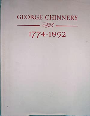 George Chinnery 1774-1852 Artist of the China Coast; with Foreword by Alice Winchester: Berry-Hill,...