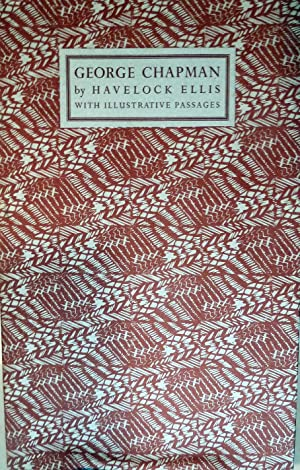 Chapman With Illustrative Passages: Ellis, Havelock