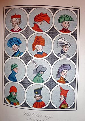 A Complete View Of The Dress And Habits Of The People Of England, From The Establishment Of The ...