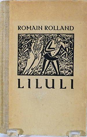 Liluli by Romain Rolland: Masereel, Frans (Illustrator)