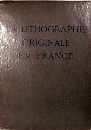 La Lithographie Originale En France: Bersier, Jean E.