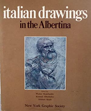 Italina Drawings in the Albertina: Koschatzky, Walter et al.