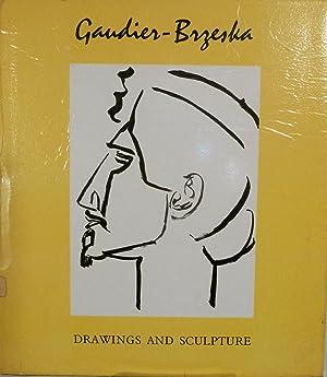 Gaudier-Brzeska Drawing And Sculpture: Gaudier-Brzeska, Henri